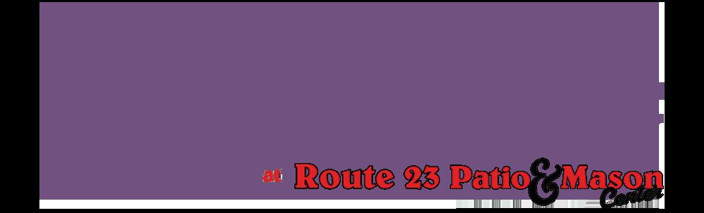 Route 23 Patio & Mason Center